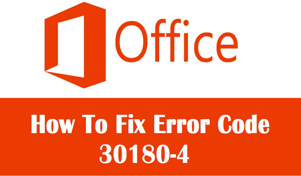 Microsoft Office 365 Error Code 30180-4