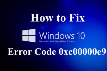 Fix Windows 10 Error Code 0xc00000e9
