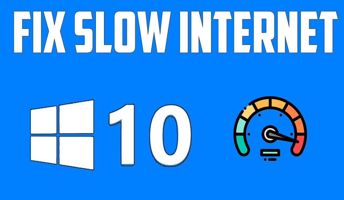 speed up your internet on windows 10