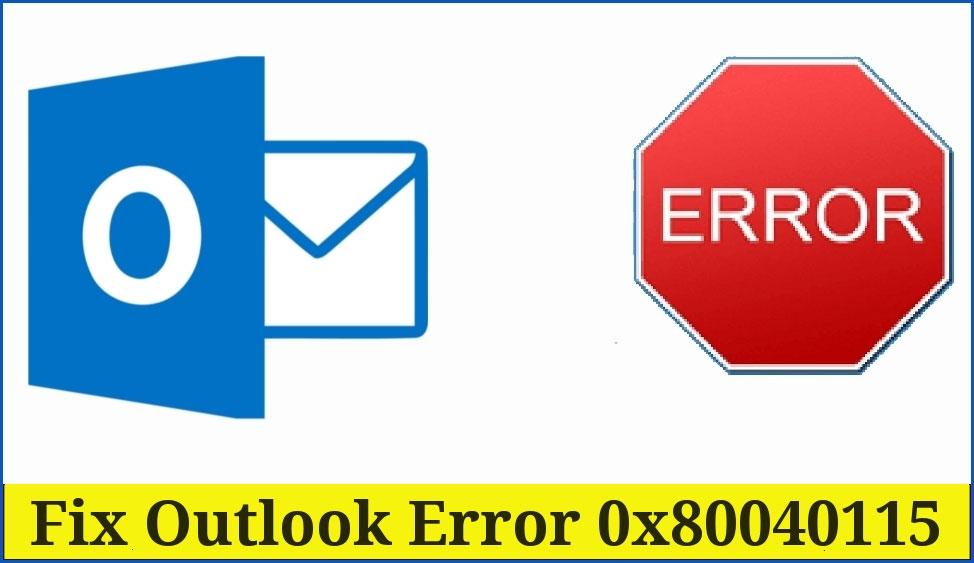 Outlook Error 0x80040115