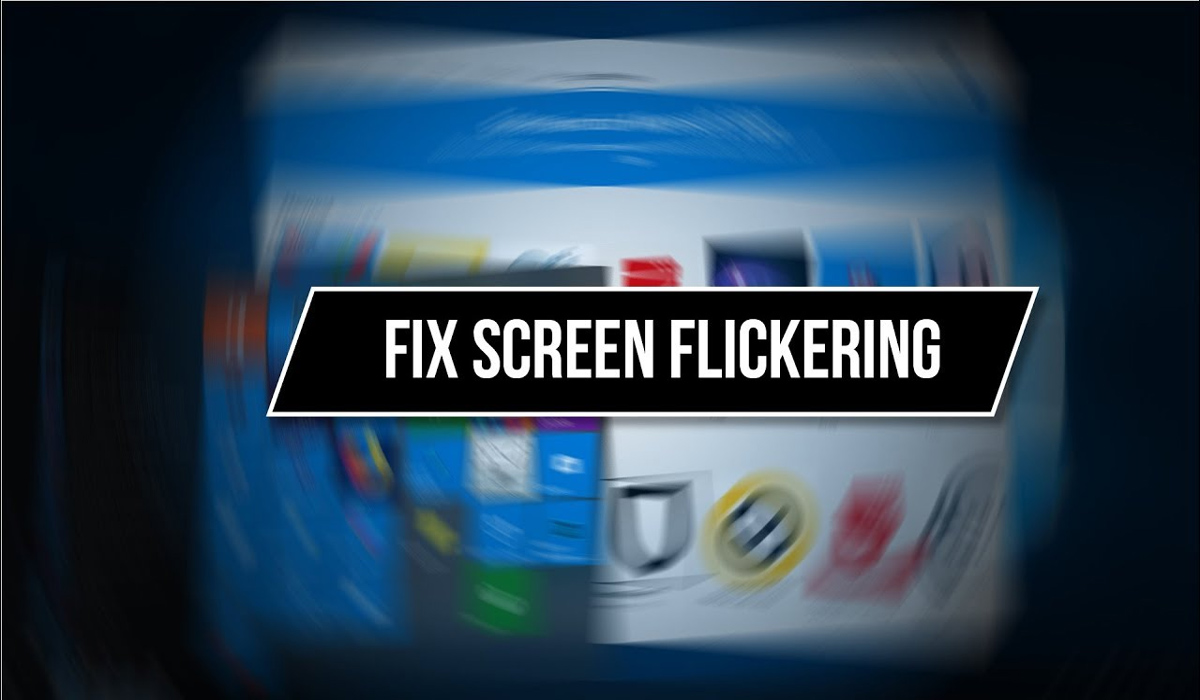 How to Fix Screen Flickering and Flashing on Windows 10