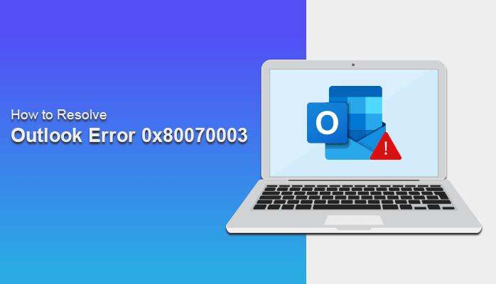 How to Fix Error 0x80070003
